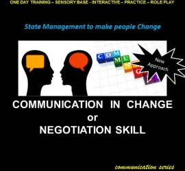 Communication in Change or Negotiation Skill